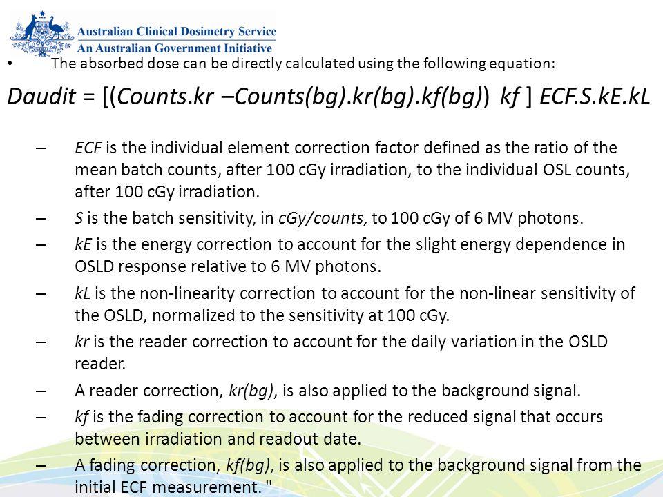 Daudit = [(Counts.kr –Counts(bg).kr(bg).kf(bg)) kf ] ECF.S.kE.kL